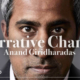 Episode 4 Mission Forward Podcast: close up of man's face with text reading Narrative Change with Anand Giridharadas