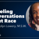 Episode 8 Mission Forward Podcast: headshot of woman with text reading Modeling Conversations About Race with Carolyn Lower, MSW