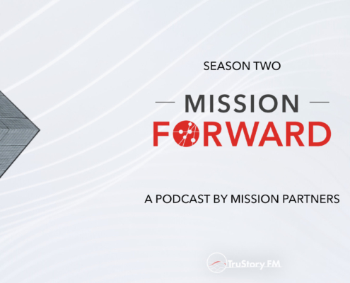 Season Two of Mission Forward Podcast