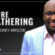 Episode 205 Mission Forward Podcast: Close up of Man's face with text reading The Future of Gathering with Corey Briscoe